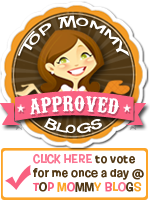 Click here to vote and find out more about Top Mommy Blogs